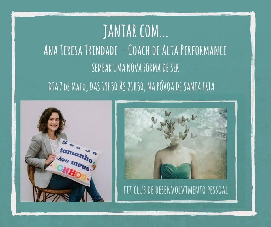 Jantar com Ana Teresa Trindade – Fit Club de Desenvolvimento Pessoal