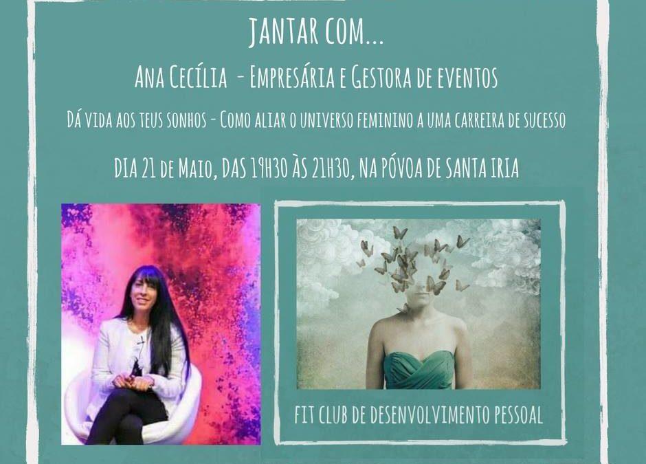 Jantar com Ana Cecília – Fit Club de Desenvolvimento Pessoal