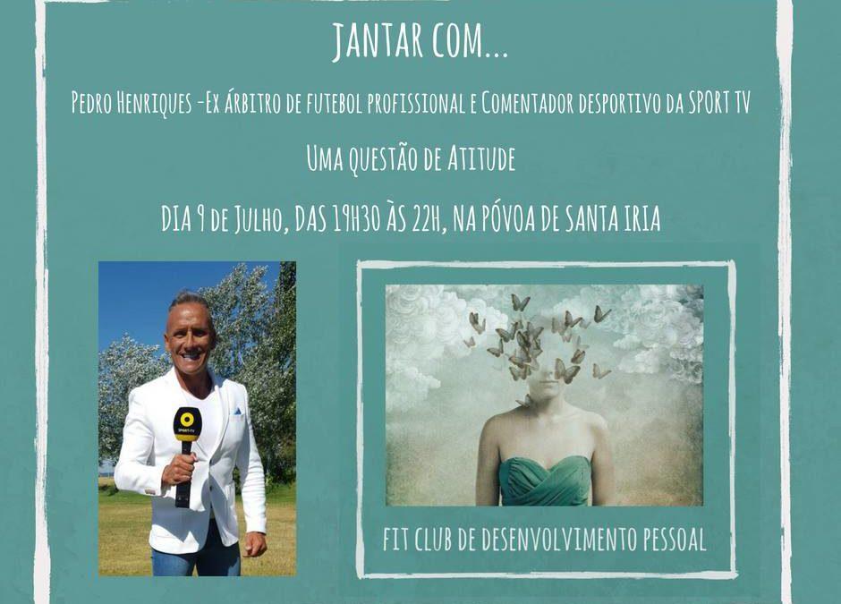 Jantar com Pedro Henriques – Fit Club de Desenvolvimento Pessoal